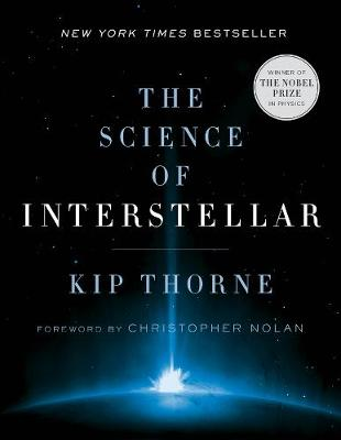 The Science of Interstellar by Kip Thorne