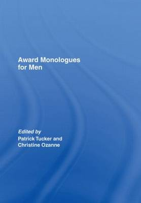Award Monologues for Men by Patrick Tucker