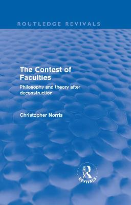 Contest of Faculties by Christopher Norris