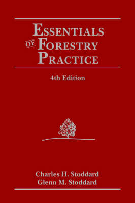 Essentials of Forestry Practice by Charles H. Stoddard