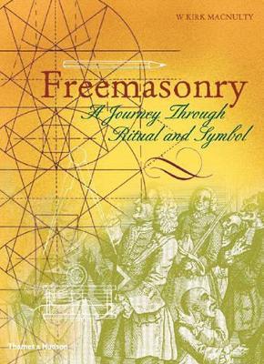 Freemasonry by W.Kirk MacNulty