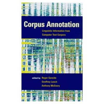 Corpus Annotation by Roger Garside