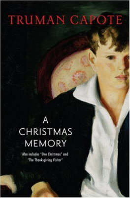 Christmas memory AND One Christmas by Truman Capote