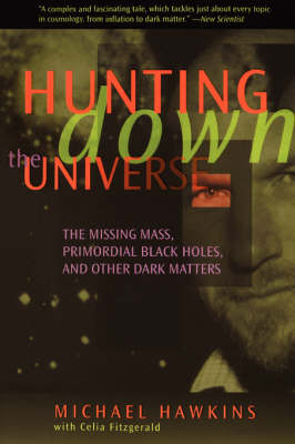 Hunting Down the Universe book
