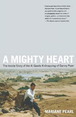 Mighty Heart by Mariane Pearl