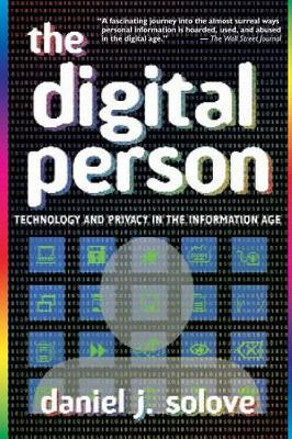 The Digital Person by Daniel J. Solove