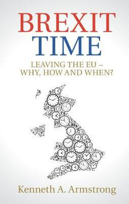 Brexit Time by Kenneth A. Armstrong