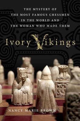 Ivory Vikings by Nancy Marie Brown
