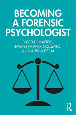 Becoming a Forensic Psychologist book
