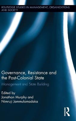 Governance, Resistance and the Post-Colonial State book