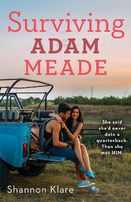 Surviving Adam Meade by Shannon Klare