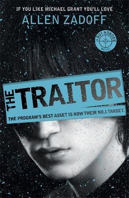Boy Nobody: The Traitor by Allen Zadoff