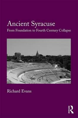 Ancient Syracuse by Richard Evans