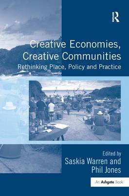Creative Economies, Creative Communities by Dr. Phil Jones