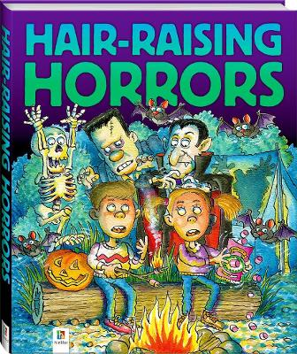 Hair-Raising Horrors by Pip Harry