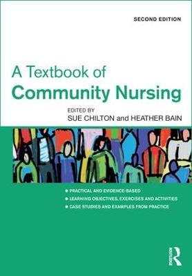 A Textbook of Community Nursing by Sue Chilton