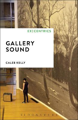 Gallery Sound by Caleb Kelly