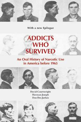 Addicts Who Survived book