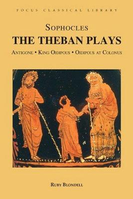 """The The Theban Plays The Theban Plays """"Antigone"""", """"King Oidepous"""", """"Oidipous at Colonus"""" by Sophocles"""