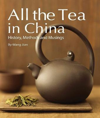 All the Tea in China by Wang Jian