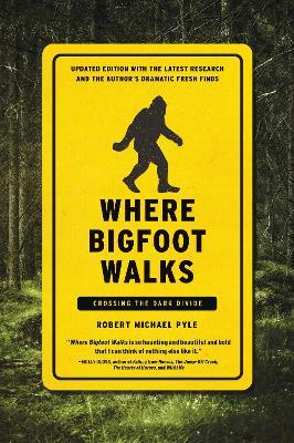 Where Bigfoot Walks book
