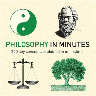 Philosophy in Minutes by Marcus Weeks