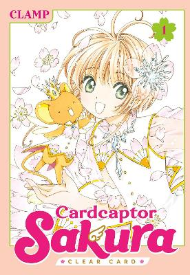 Cardcaptor Sakura: Clear Card 1 by CLAMP CLAMP
