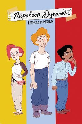 Napoleon Dynamite: Impeach Pedro by Carlos Guzman-Verdugo
