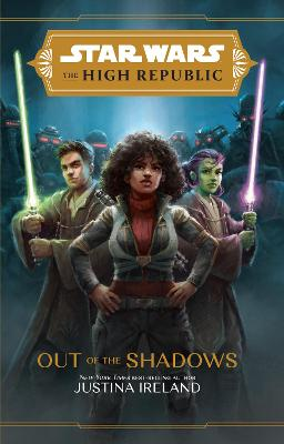The High Republic: Out of the Shadows book