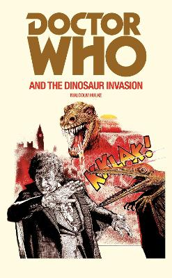 Doctor Who and the Dinosaur Invasion book
