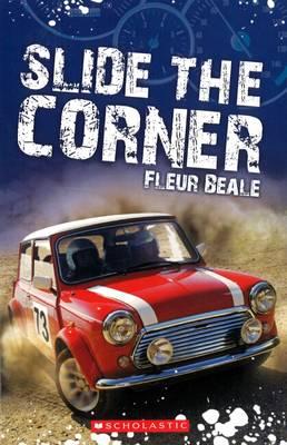 Slide the Corner by Fleur Beale