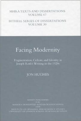 Facing Modernity by Jon Hughes