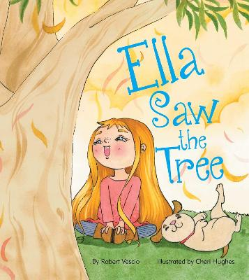 Ella Saw the Tree book