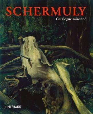 Peter Schermuly: Catalogue Raisonne by Martin Mosebach