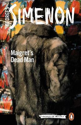 Maigret's Dead Man: Inspector Maigret #29 book