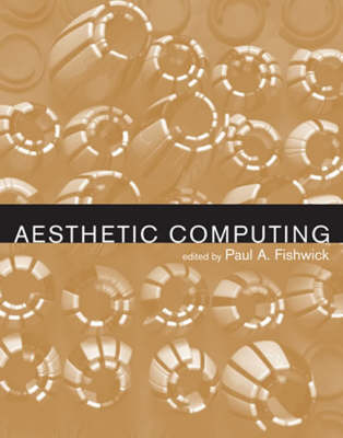 Aesthetic Computing by Paul A. Fishwick