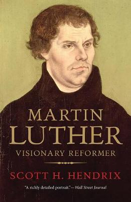 Martin Luther by Professor Scott H. Hendrix