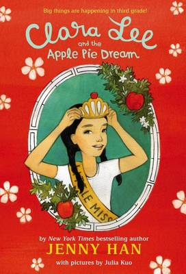 Clara Lee and the Apple Pie Dream by Jenny Han
