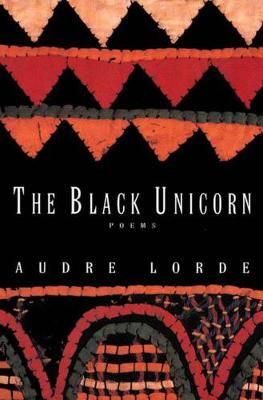 Black Unicorn by Audre Lorde
