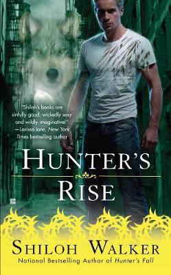 Hunter's Rise by Shiloh Walker
