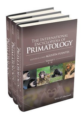 The International Encyclopedia of Primatology by Agustin Fuentes