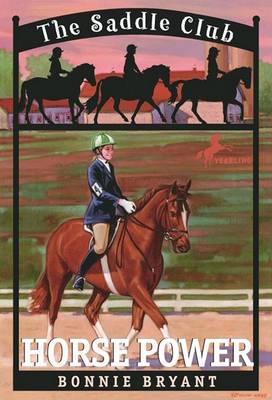 Saddle Club 4: Horse Power by Bonnie Bryant