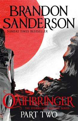 Oathbringer Part Two: The Stormlight Archive Book Three by Brandon Sanderson
