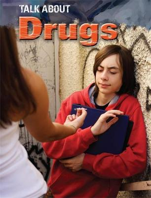 Talk About: Drugs by Jacqui Bailey