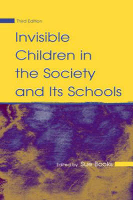 Invisible Children in the Society and its Schools book