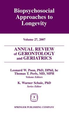 Annual Review of Gerontology and Geriatrics by Thomas T. Perls