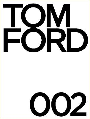 Tom Ford 002 by Tom Ford