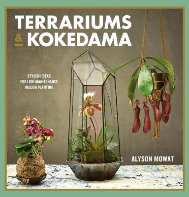 Terrariums & Kokedama book