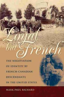 Loyal But French by Mark Paul Richard