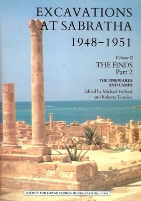 Excavations at Sabratha, 1948-1951 by Roberta Tomber